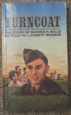 9780671771737: Turncoat: An American's 12 Years in Communist China