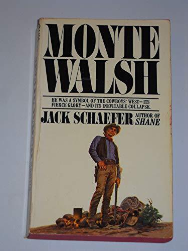 Monte Walsh: Jack Schaefer