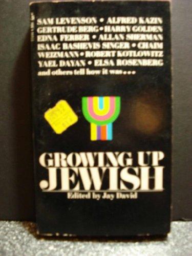 Growing Up Jewish: David, Jay (ed.)
