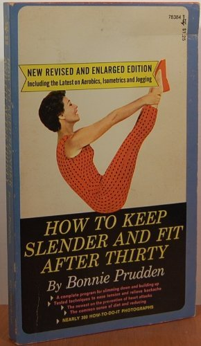 9780671772185: How to Keep Slender and Fit after Thirty