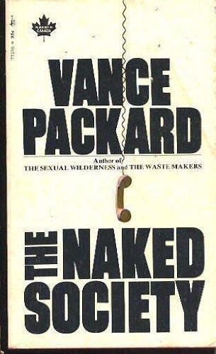 9780671772369: The Naked Society