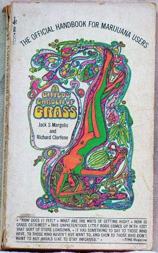 9780671772376: A Child's Garden of Grass: The Official Handbook for Marijuana Users