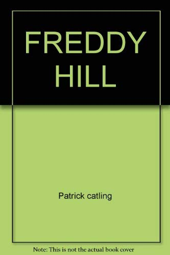 FREDDY HILL: Patrick catling