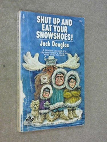 Shut Up and Eat Your Snowshoes! [Nov