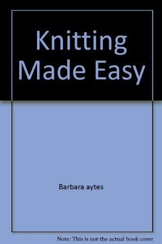 9780671772772: Knitting Made Easy