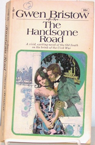 9780671772932: The Handsome Road