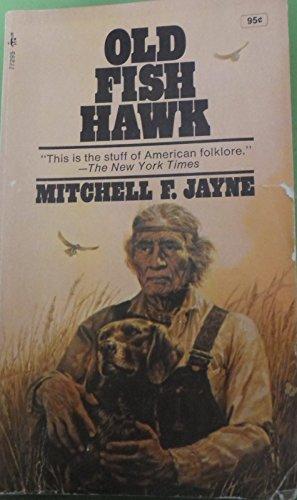 9780671772956: Old Fish Hawk