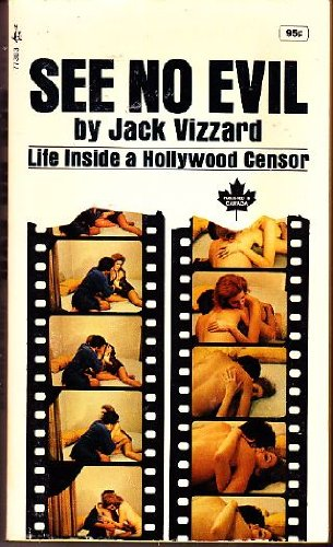 9780671773038: See No Evil: Life Inside a Hollywood Censor