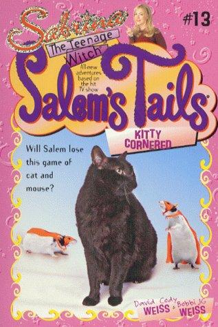 Kitty Cornered (Salem's Tails): Weiss, David; Weiss, Bobbi