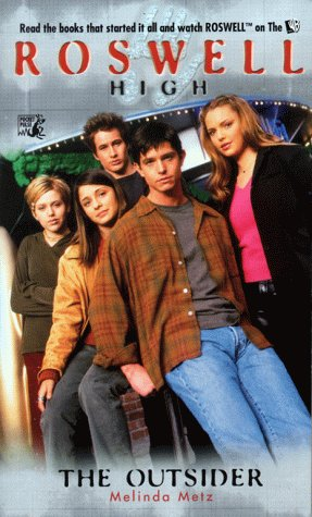 9780671774660: Roswell High: The Outsider (TV Series)