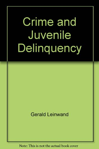 Crime and Juvenile Delinquency (Problems of American Society)