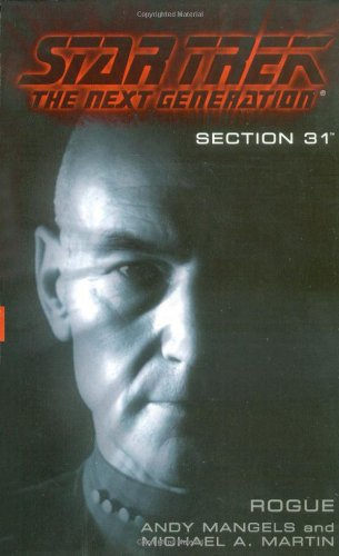 Section 31:  Rogue (Star Trek The Next Generation) (0671774778) by Andy Mangels; Michael A. Martin