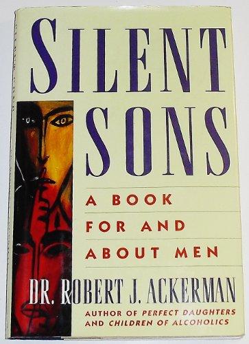 Silent Sons: Ackerman, Robert J.