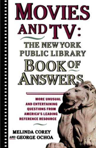 Movies and TV: The New York Public Library Book of Answers (0671775383) by Melinda Corey; Diane Corey; George Ochoa