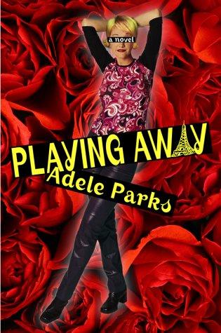 9780671775438: Playing Away: A Novel