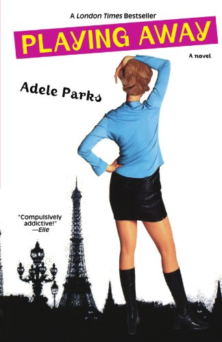 Playing Away: Parks, Adele