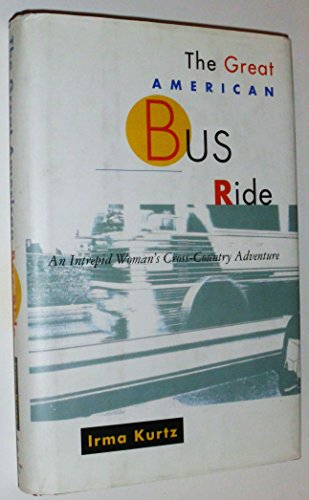 9780671775643: The Great American Bus Ride: An Intrepid Woman's Cross-Country Adventure