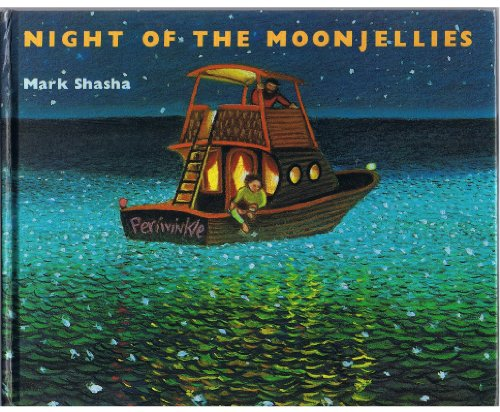 Night of the Moonjelies FIRST BOOK CLUB Edition: Mark Shasha