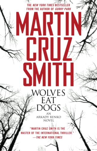 9780671775957: Wolves Eat Dogs (Arkady Renko Novels)