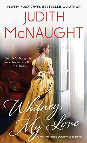 9780671776091: Whitney, My Love (The Westmoreland Dynasty Saga)