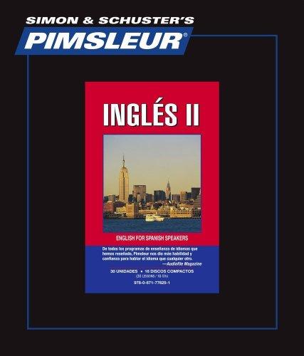 9780671776251: Pimsleur Language Program: Ingles II : English II for Spanish Speakers 30 Unidades