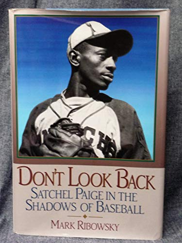 9780671776749: Don't Look Back: Satchel Paige in the Shadows of Baseball