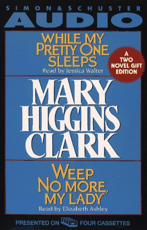 9780671776770: MARY HIGGINS CLARK GIFT SET CST: While My Pretty One Sleeps and Weep No More My Lady