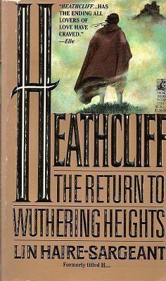 Heathcliff: The Return to Wuthering Heights: Haire-Sargeant, Lin
