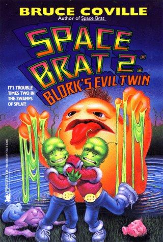 9780671777135: Blork's Evil Twin (Space Brat 2)