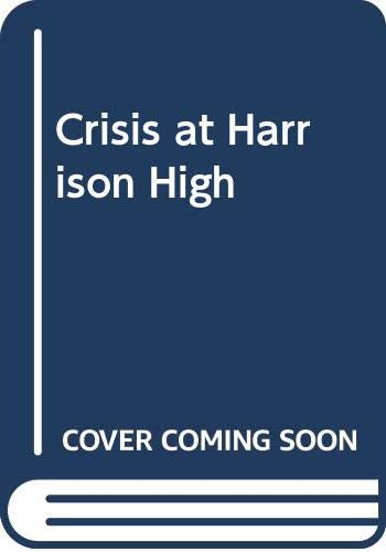 9780671777258: Crisis at Harrison High
