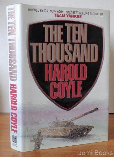 9780671778002: The Ten Thousand: A Novel