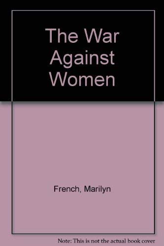 9780671778293: The War Against Women