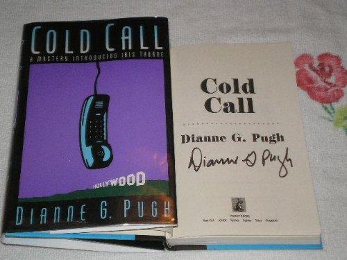 Cold Call: Pugh, Dianne G.