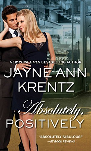 Absolutely, Positively: Krentz, Jayne Ann