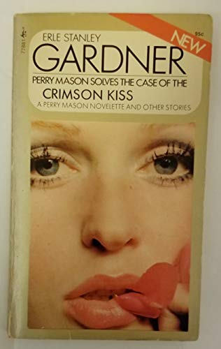 The Case of the Crimson Kiss (a Perry Mason Mystery)