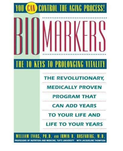 9780671778989: Biomarkers: The 10 Keys to Prolonging Vitality