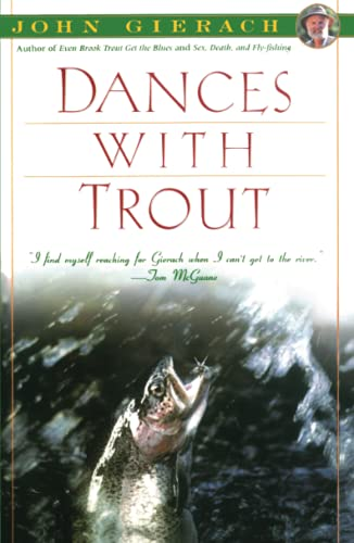 Dances with Trout (SIGNED): Gierach, John Illustrated