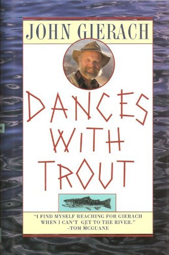 9780671779245: Dances with Trout