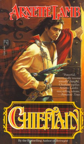 Chieftain (A Scottish Romance): Lamb, Arnette
