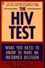 The HIV Test: What You Need to: Vargo, Marc E.