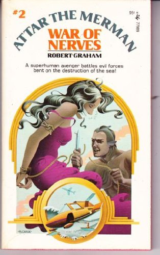 ATTAR THE MERMAN WAR OF NERVES: Robert Graham