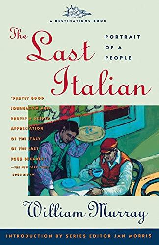 9780671779993: The Last Italian: Portrait of a People (Destinations Book)