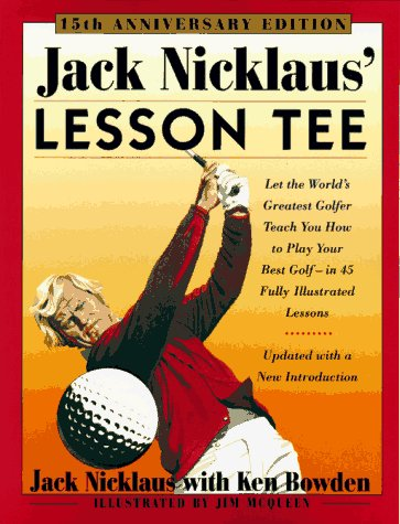9780671780074: Jack Nicklaus' Lesson Tee: 15th Anniversary Edition
