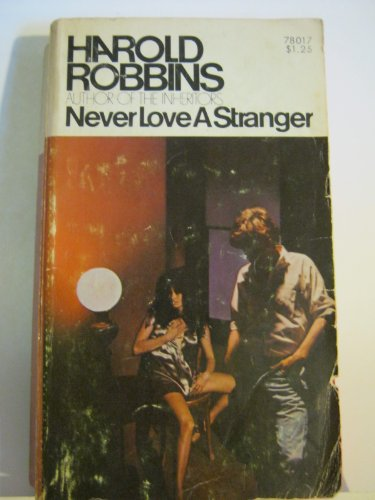 9780671780173: Never Love a Stranger