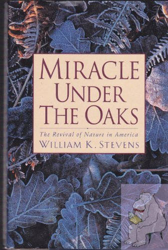 9780671780425: Miracle Under the Oaks: The Revival of Nature in America