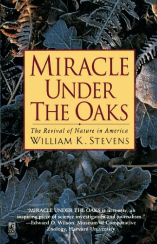 9780671780456: Miracle Under the Oaks: The Revival of Nature in America