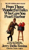 9780671780524: From Those Wonderful Folks Who Gave You Pearl Harbor