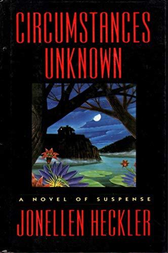 9780671780562: Circumstances Unknown: A Novel of Suspense