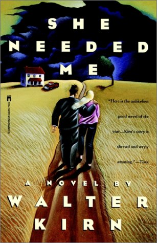 She Needed Me: Walter Kirn