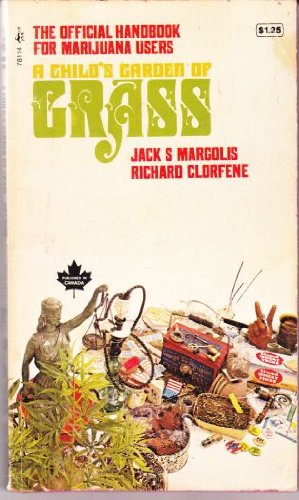 9780671781149: A Child's Garden of Grass: The Official Handbook For Marijuana Users